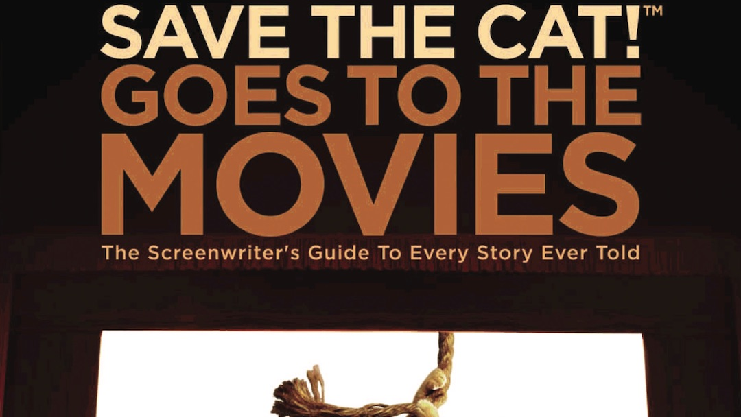 [BOOK REVIEW] Save the Cat! Goes to the Movies, by Blake Snyder