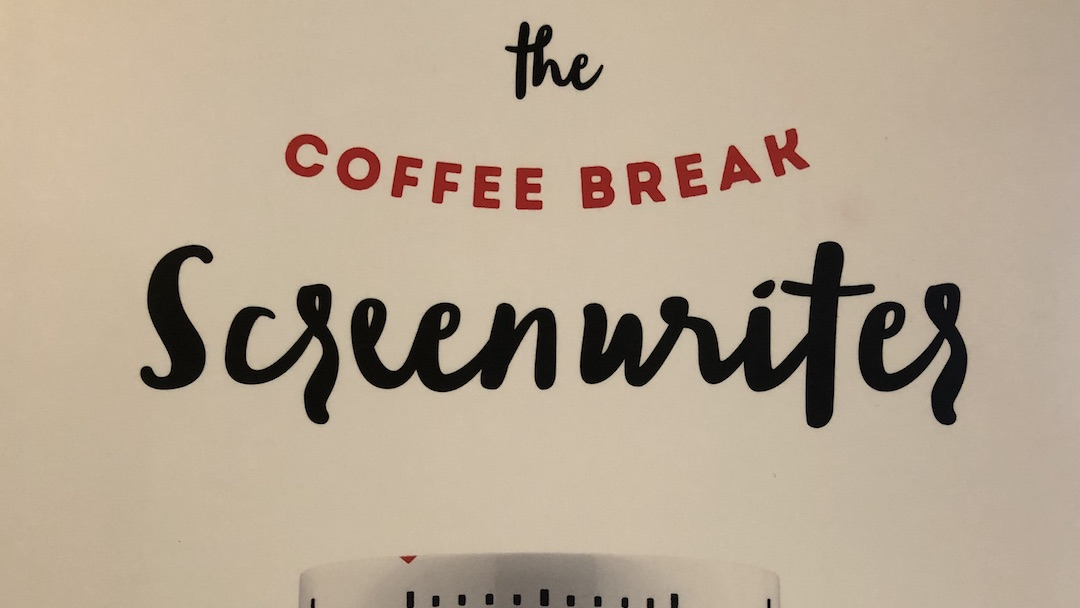 [BOOK REVIEW] The Coffee Break Screenwriter, by Pilar Alessandra