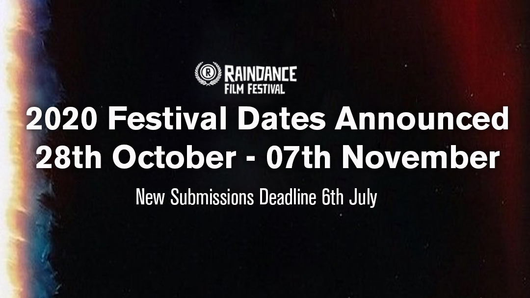 Raindance 2020 Festival Dates Announced and Partner with Premier