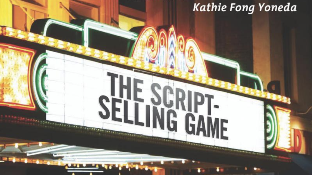 [BOOK REVIEW] The Script-Selling Game, by Kathie Fong Yoneda
